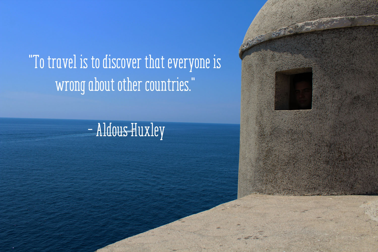 Travel Thought Of The Week Aldous Huxley